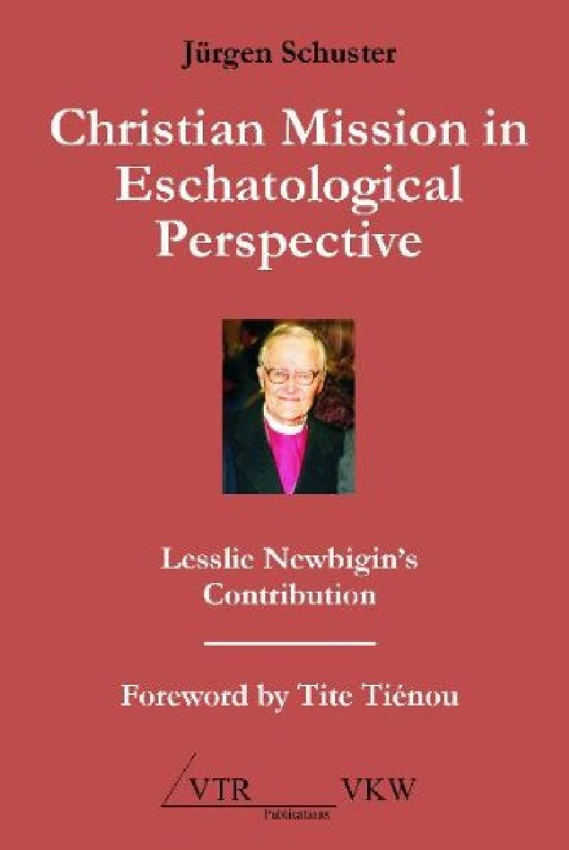 Christian Mission in Eschatological Perspektive