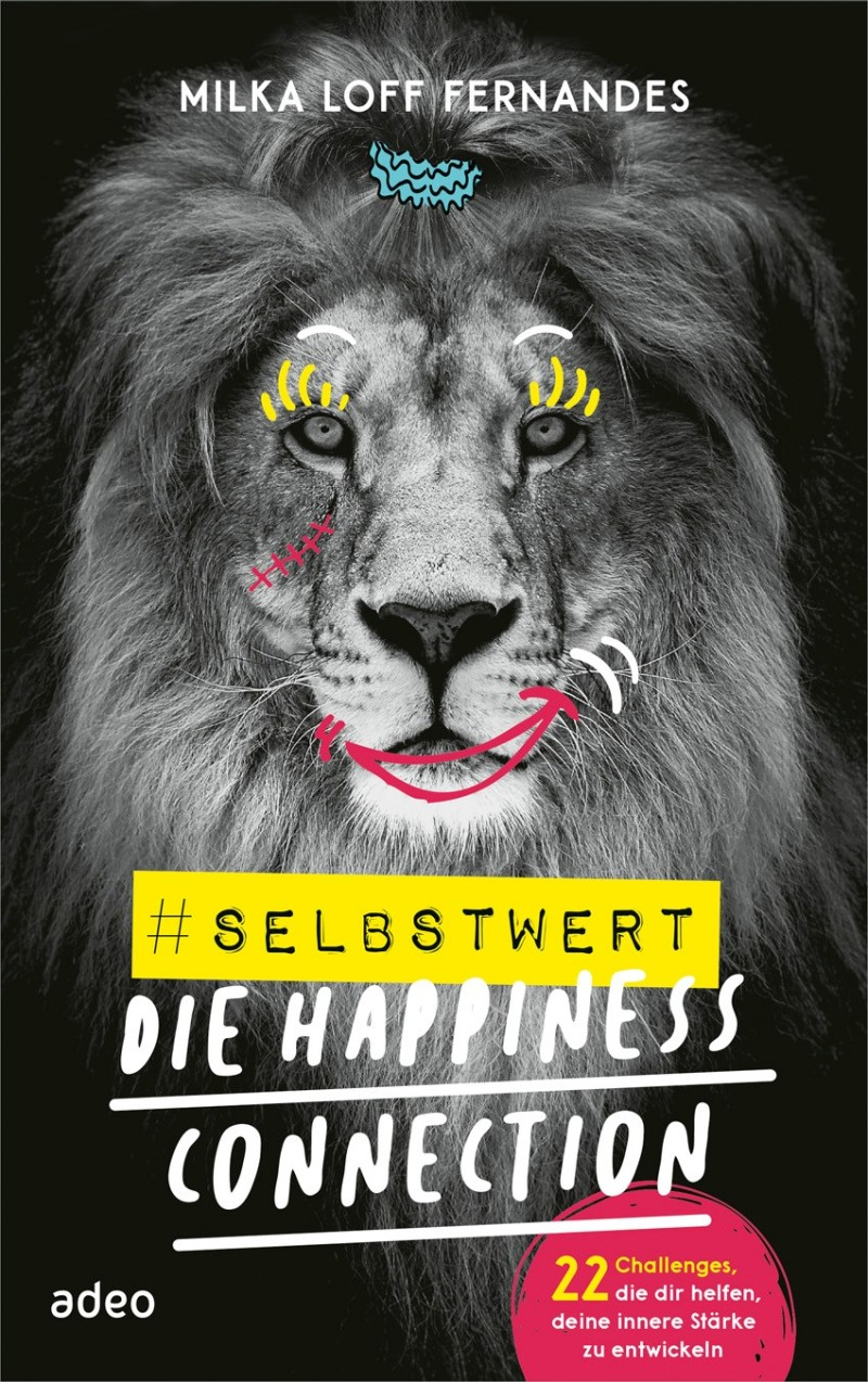 #selbstwert - Die Happiness-Connection