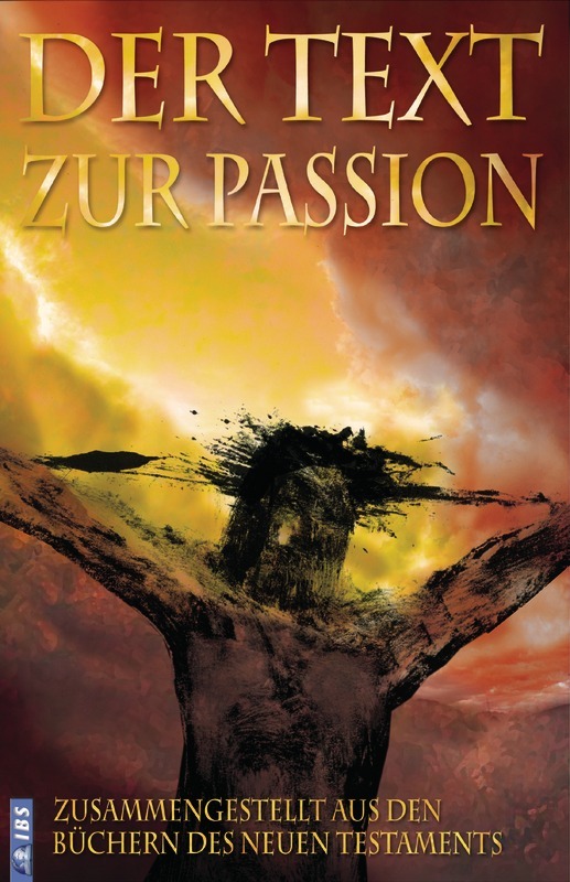 Der Text zur Passion