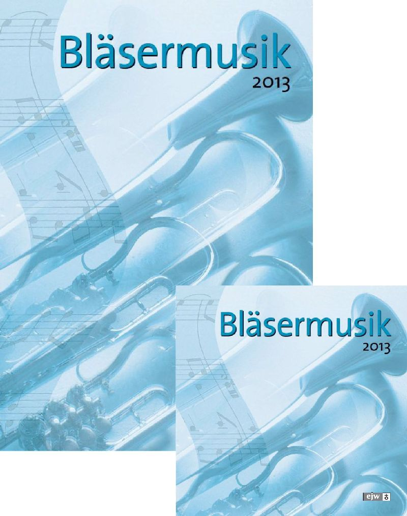 Bläsermusik 2013 - Paket