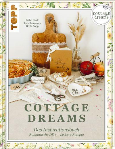Cottage Dreams - Das Inspirationsbuch