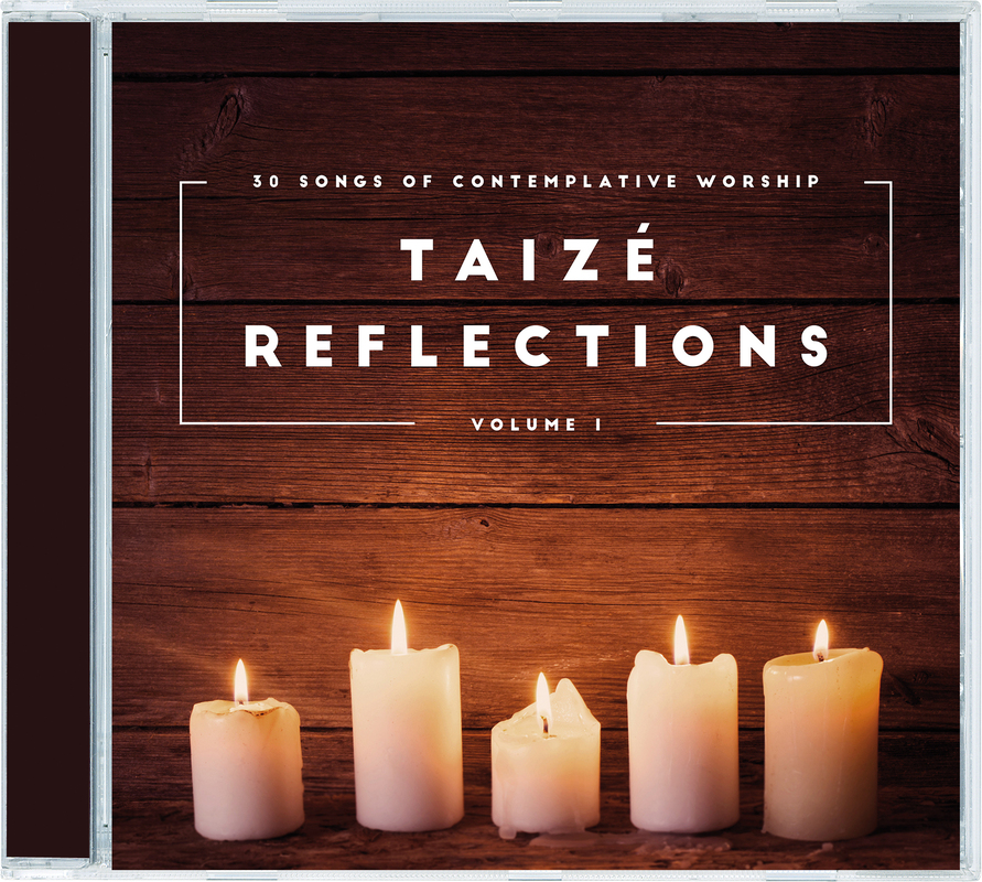 Taizé Reflections Vol. 1