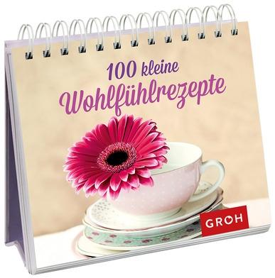100 kleine Wohlfühlrezepte - Aufstellbuch
