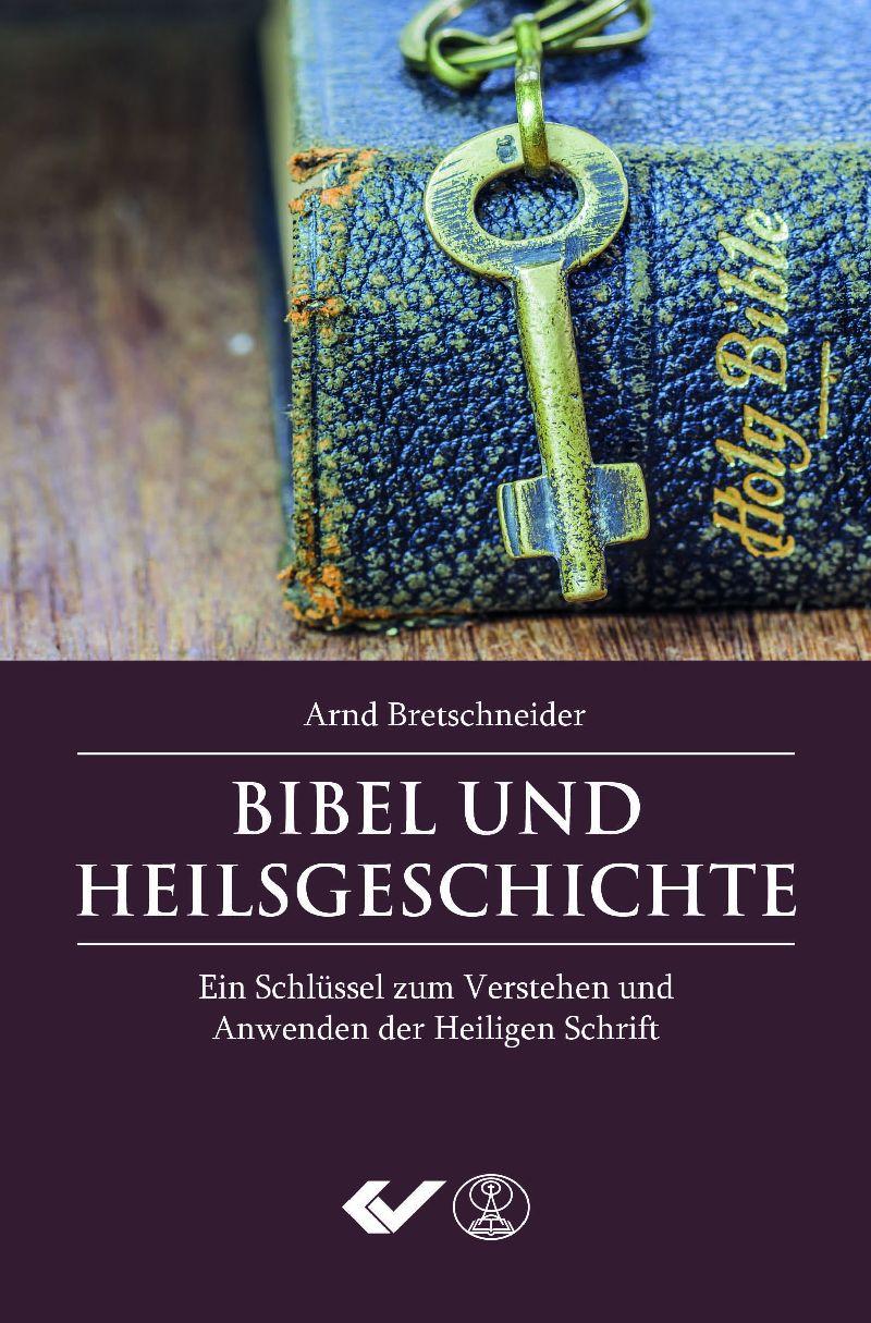 Bibel und Heilsgeschichte