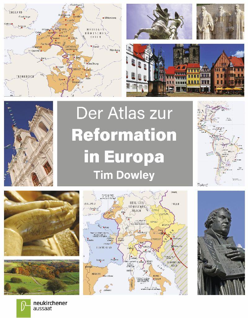 Der Atlas zur Reformation in Europa