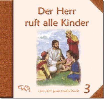 Der Herr ruft alle Kinder 3
