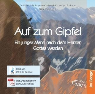 Auf zum Gipfel - Hörbuch