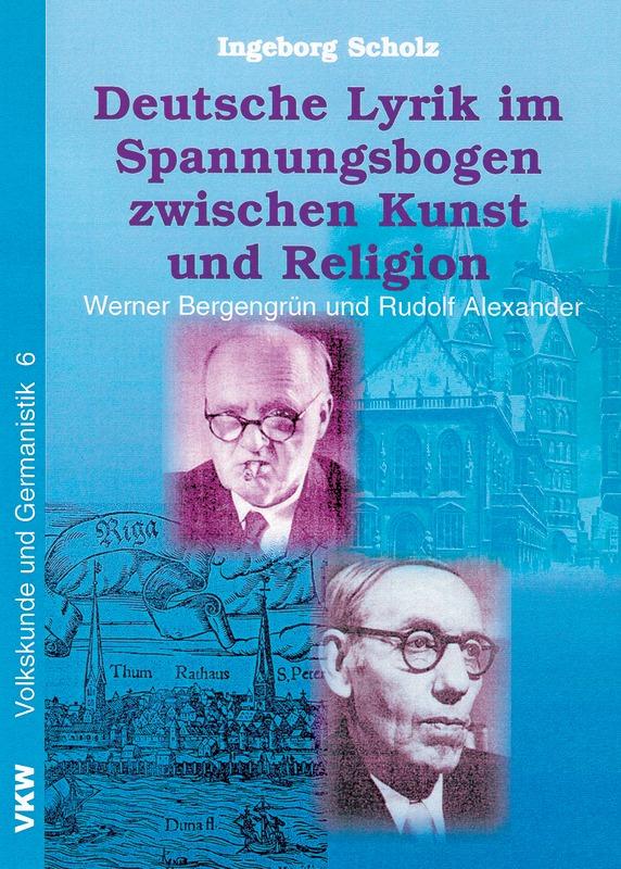 Deutsche Lyrik im Spannungsbogen zwischen Kunst und Religion