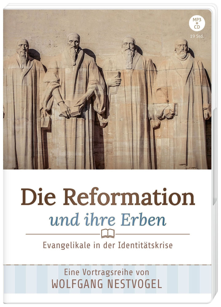 Die Reformation und ihr Erbe - MP3-CD