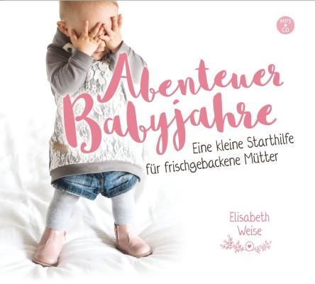 Abenteuer Babyjahre - Hörbuch MP3