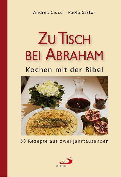 Zu Tisch bei Abraham