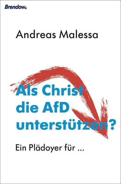 Als Christ die AfD unterstützen?