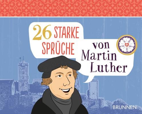 26 starke Sprüche von Martin Luther - Tischaufsteller