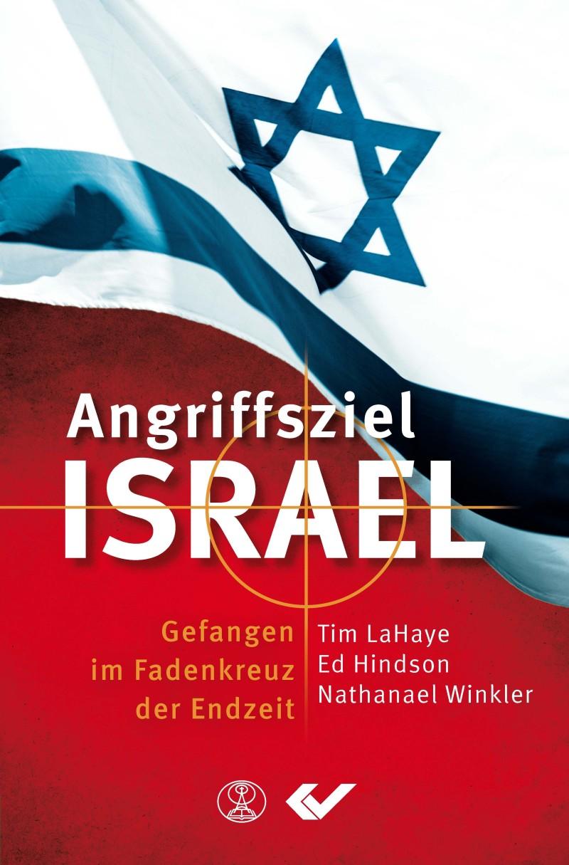 Angriffsziel Israel