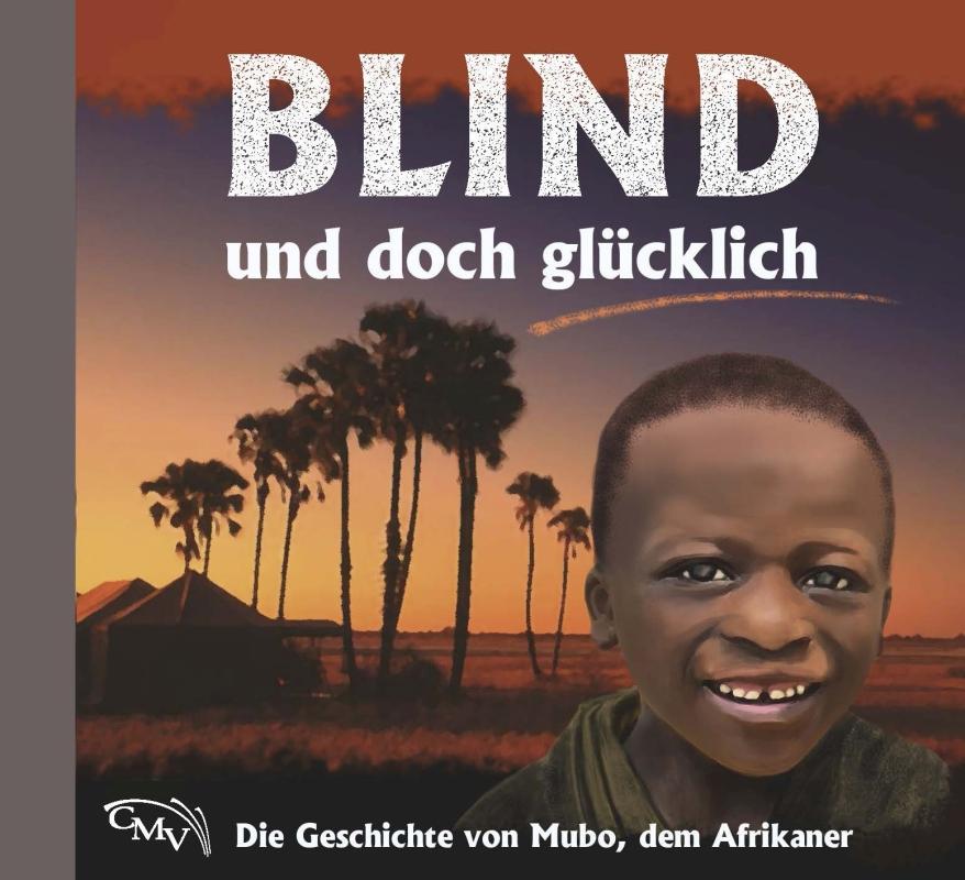 Blind und doch glücklich