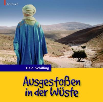 Ausgestoßen in der Wüste - Hörbuch