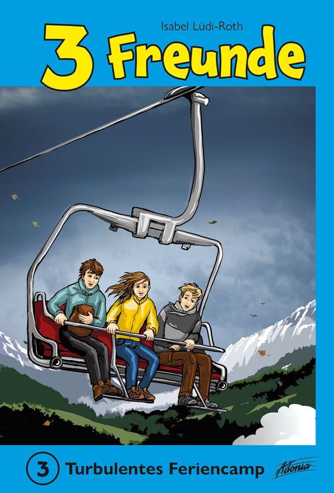 3 Freunde - Turbulentes Feriencamp (3)