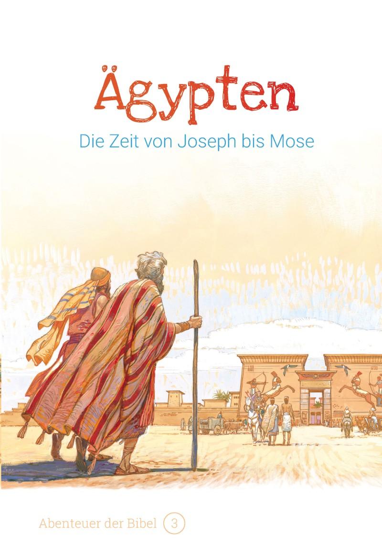 Ägypten - Die Zeit von Joseph bis Mose