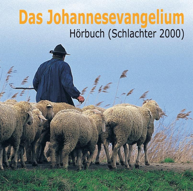 Das Johannesevangelium - Schlachter 2000
