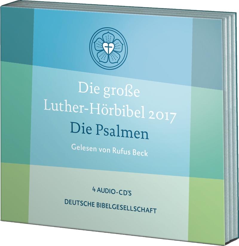 Die große Luther-Hörbibel 2017: Die Psalmen