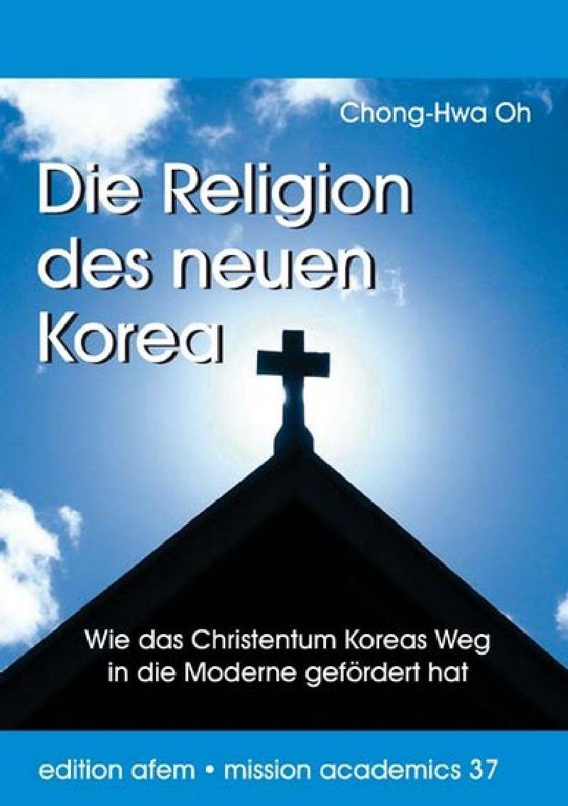 Die Religion des neuen Korea