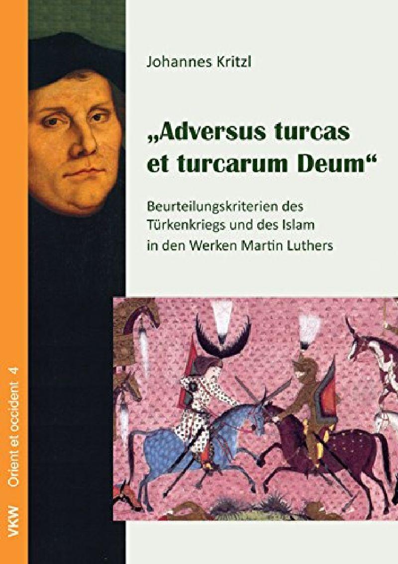 Adversus turcas et turcarum Deum