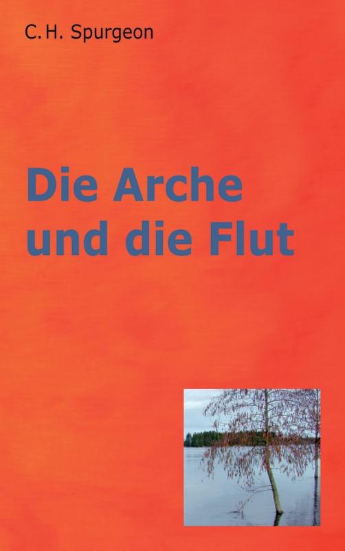 Die Arche und die Flut