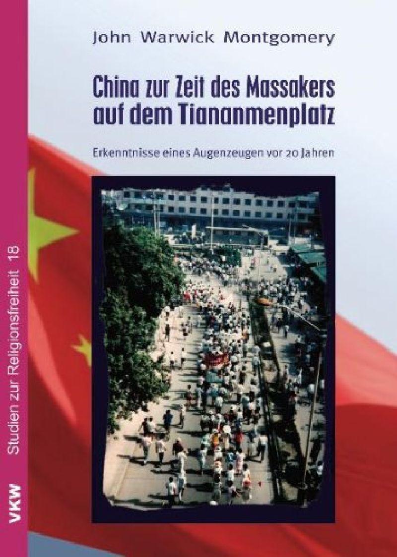 China zur Zeit des Massakers auf dem Tiananmenplatz