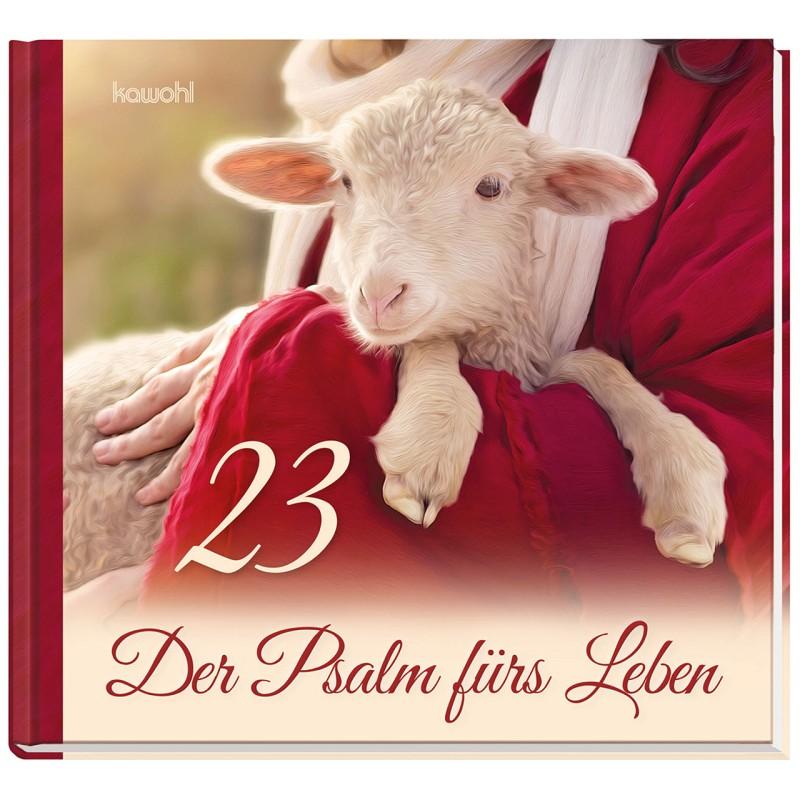 23 - Der Psalm fürs Leben