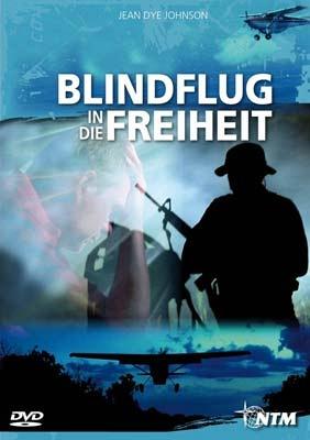 Blindflug in die Freiheit