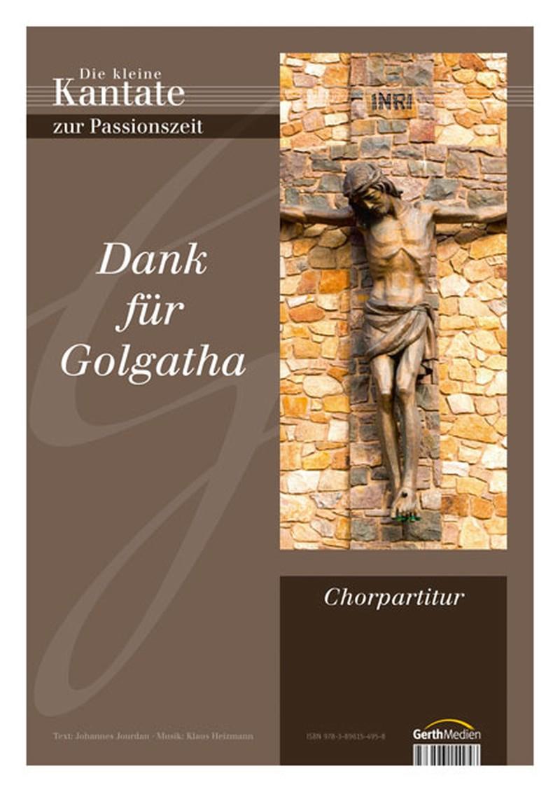 Dank für Golgatha - Chorpartitur