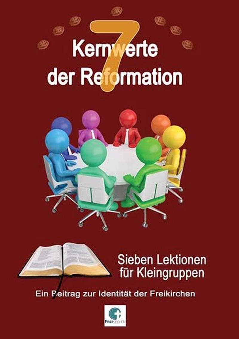 7 Kernwerte der Reformation