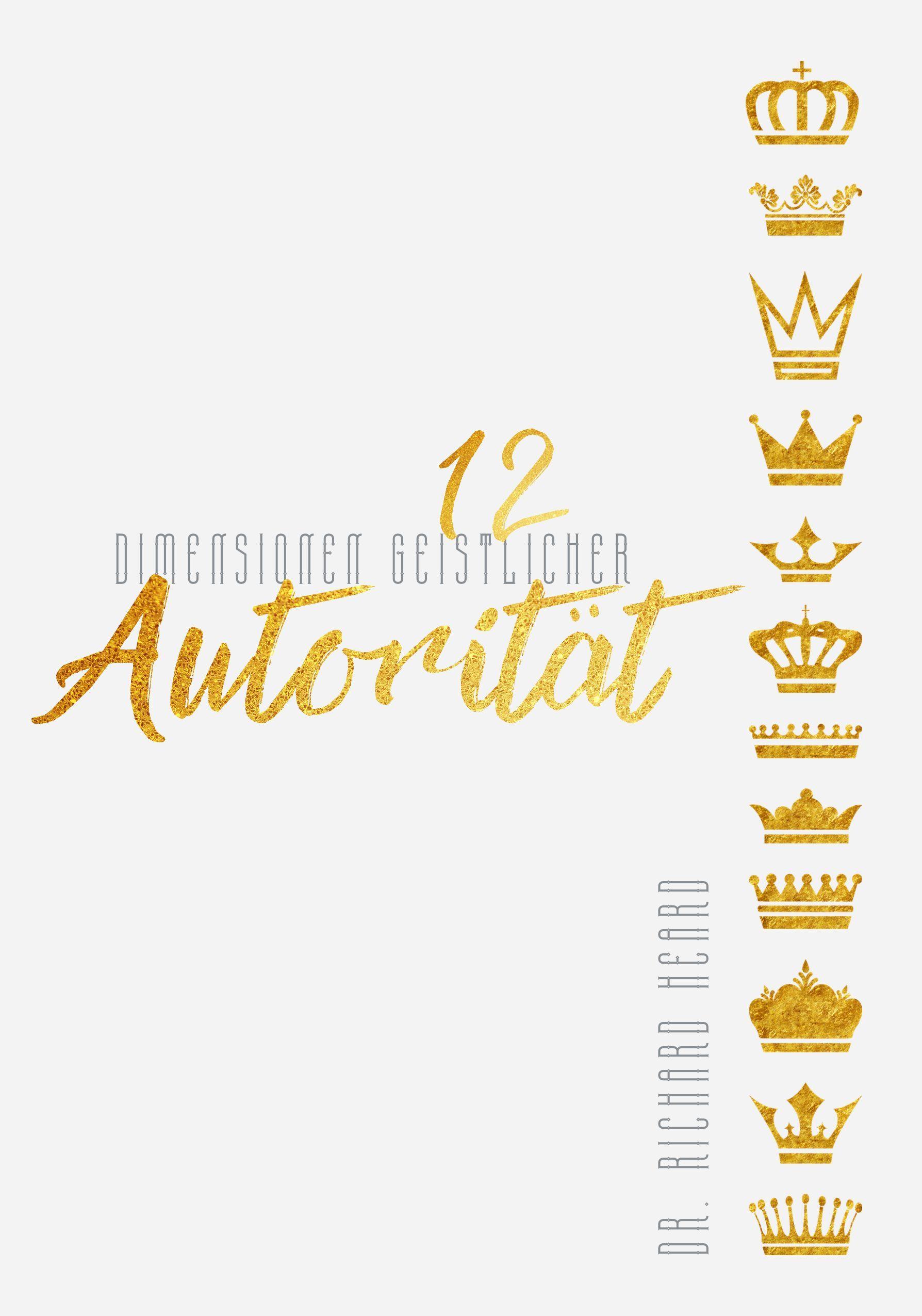 12 Dimensionen geistlicher Autorität