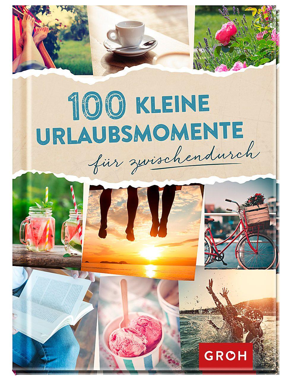 100 kleine Urlaubsmomente
