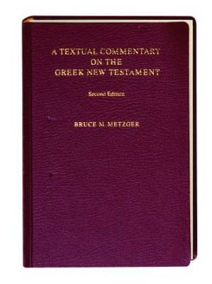 A textual commentary on the Greek NT