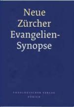 Neue Zürcher Evangelien-Synopse